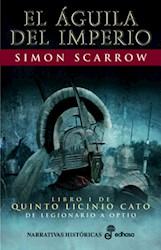Papel El Aguila Del Imperio Libro I De Quinto Licinio Cato