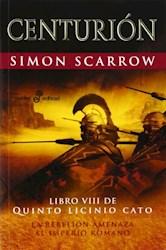 Libro Centurion : Libro Viii De Quinto Licinio Cato