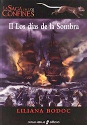 Libro La Saga De Los Confines 2  - Los Dias De La Sombra