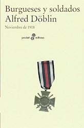 Libro Burgueses Y Soldados
