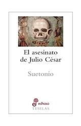 Papel EL ASESINATO DE JULIO CESAR