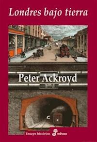 Libro Londres Bajo Tierra