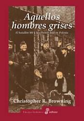 Papel Aquellos Hombres Grises