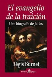 Papel Evangelio De La Traicion, El - Una Biografia De Judas