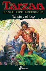 Libro Tarzan Y El Loco