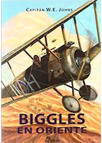 Papel Biggles En Oriente 2  - Ases Del Aire, I Guerra Mundial