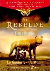 Papel Rebelde, El - La Fundacion De Roma