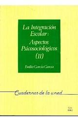Papel INTEGRACION ESCOLAR, LA 2TMS (ASPECTOS PSICOSOCIOLOGICOS)