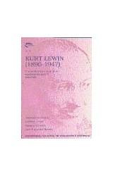 Papel KURT LEWIN (1890-1947) UNA EVALUACION ACTUAL DE SU SIGNIFICA
