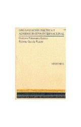 Papel Organización política y administrativa internacional