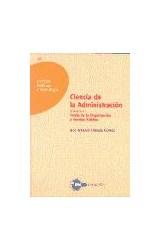 Papel Ciencia de la administración : teoría de la organización y gestión pública. Vol I