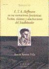 Papel E.T.A. Hoffmann En Sus Narraciones Fantásticas