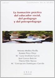 Papel La Formación Práctica Del Educador Social, Del Pedagogo Y Del Psicopedagogo