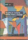 Papel Vocales En Contacto : Elisión, Hiato Y Sinalefa
