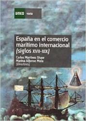 Papel España En El Comercio Marítimo Internacional (Siglos Xvii-Xix)