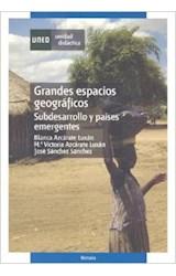 Papel GRANDES ESPACIOS GEOGRAFICOS : SUBDESARROLLO