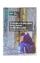 Papel TRANSITO A LA VIDA ADULTA DE LOS JOVENES EN DIFICULTAD SOCIA