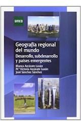 Papel GEOGRAFIA REGIONAL DEL MUNDO. DESARROLLO, SU