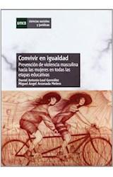 Papel CONVIVIR EN IGUALDAD . PREVENCION DE VIOLENC