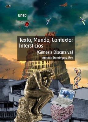E-book Texto, Mundo, Contexto: Intersticios (Génesis Discursiva)