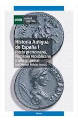 E-book Historia antigua de España I. Iberia Prerromana, Hispania Republicana y Alto Imperial.