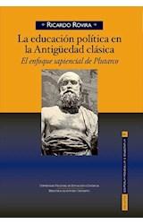 E-book LA EDUCACIÓN POLÍTICA EN LA ANTIGÜEDAD CLÁSICA El enfoque sapiencial de Plutarco