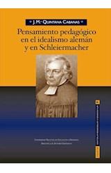 E-book PENSAMIENTO PEDAGÓGICO EN EL IDEALISMO ALEMÁN Y EN SCHLEIERMACHER