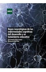 E-book Bases neurológicas de las enfermedades cognitivas del desarrollo y su tratamiento educativo