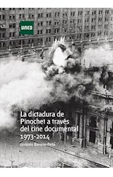E-book La dictadura de Pinochet a través del cine documental. 1973-2014