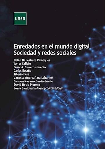 E-book Enredados En El Mundo Digital. Sociedad Y Redes Sociales