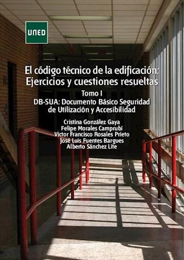 E-book El Código Técnico De La Edificación: Ejercicios Y Cuestiones Resueltas