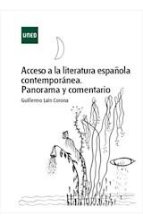 E-book Acceso a la literatura española contemporánea.  Panorama y comentario