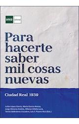 E-book Para hacerte saber mil cosas nuevas. Ciudad Real 1939