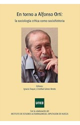 E-book En torno a Alfonso Ortí: La sociología crítica como sociohistoria