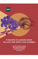 E-book El desarrollo de la profesión docente. Una nueva visión desde la acción pedagógica