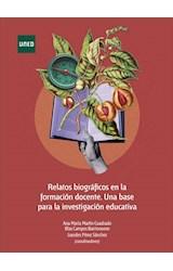 E-book Relatos biográficos en la formación docente. Una base para la investigación educativa