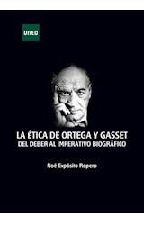 E-book La ética de Ortega y Gasset. Del deber al imperativo biográfico