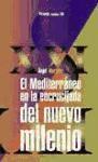 Libro El Mediterraneo En La Encrucijada Del Nuevo Milenio