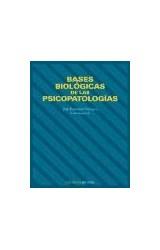 Papel BASES BIOLOGICAS DE LAS PSICOPATOLOGIAS