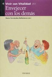Libro Iv. Envejecer Con Los Demas
