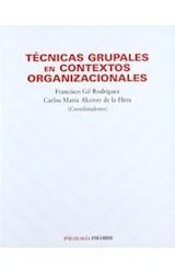 Papel TECNICAS GRUPALES EN CONTEXTOS ORGANIZACIONALES