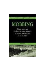 Papel MOBBING (COMO PREVENIR, IDENTIFICAR Y SOLUCIONAR EL ACOSO PS