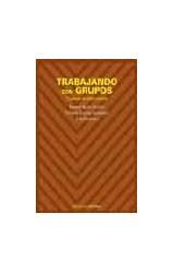 Papel TRABAJANDO CON GRUPOS (TECNICAS DE INTERVENCION)