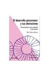 Papel EL DESARROLLO PSICOMOTOR Y SUS ALTERACIONES