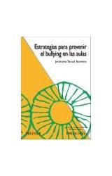 Papel ESTRATEGIAS PARA PREVENIR EL BULLYNG EN LAS AULAS