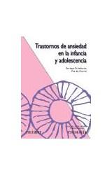 Papel TRASTORNOS DE ANSIEDAD EN LA INFANCIA Y ADOLESCENCIA