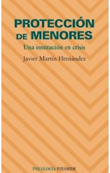 Papel PROTECCION DE MENORES (UNA INSTITUCION EN CRISIS)