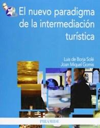 Libro El Nuevo Paradigma De La Intermediacion Turistica