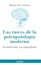 Papel LAS RAICES DE LA PSICOPATOLOGIA MODERNA