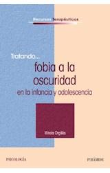 Papel TRATANDO... FOBIA A LA OSCURIDAD EN LA INFANCIA Y ADOLESCENC